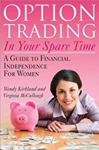Book Cover: Option Trading in Your Spare Time: A Guide to Financial Independence for Women